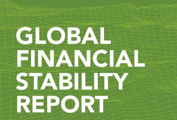 《全球金融稳定报告》 国际合作应对全球性危机至关重要